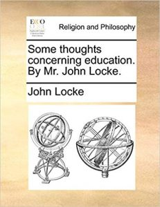 Some Thoughts Concerning Education. by Mr. John Locke