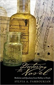 Doctoring the Novel: Medicine and Quackery from Shelley to Doyle
