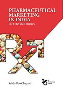 PHARMACEUTICAL MARKETING IN INDIA: For Today and Tomorrow
